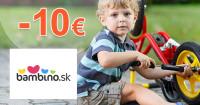 Bambino.sk zľavový kód zľava -10€, kupón, akcia