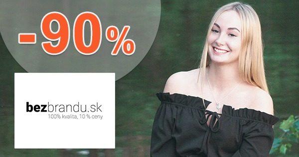 Až o -90% lacnejšia móda a tovar na BezBrandu.sk