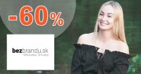 Akčný sortiment tovaru až do -60% na BezBrandu.sk