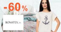 Akciový sortiment až -60% zľavy na Bonatex.sk