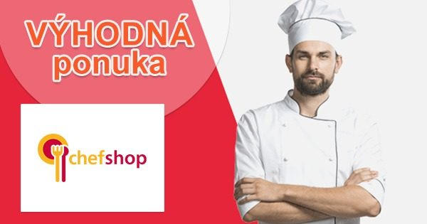 Aktuálne akcie týždňa a zľavy na ChefShop.sk
