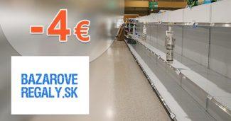 Extra zľava -4€ na prvý nákup na BazaroveRegaly.sk