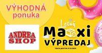 Letný MAXI VÝPREDAJ plný zliav na AndreaShop.sk