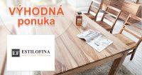 Výpredaj na vybraný nábytok na Estilofina.sk