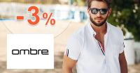 Zľava -3% na prvý nákup na sk.Ombre.com
