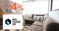 Zľava -4% na celý nákup na BigHome.sk