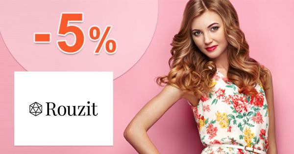 Zľavový kód -5% zľava na všetko na Rouzit.sk