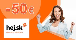 Zľavový kód -50€ zľava ako šrotovné na Hej.sk