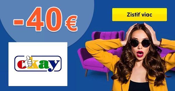 ZĽAVOVÝ KÓD → -40€ NA NÁBYTOK na Okay.sk