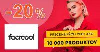 ZĽAVOVÝ KÓD -20% NA VŠETKO na FactCool.sk