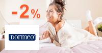 Dormeo.sk zľavový kód zľava -2%, kupón, akcia