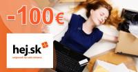 Hej.sk zľavový kód zľava -100€, kupón, akcia