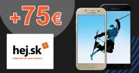 Hej.sk zľavový kód zľava +75€, kupón, akcia