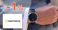 TimeStore.sk zľavový kód zľava -1%, kupón, akcia