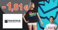 Trikator.sk zľavový kód zľava -1,81€, kupón, akcia