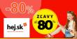 VEĽKÝ VÝPREDAJ → AŽ DO -80% ZĽAVY na Hej.sk